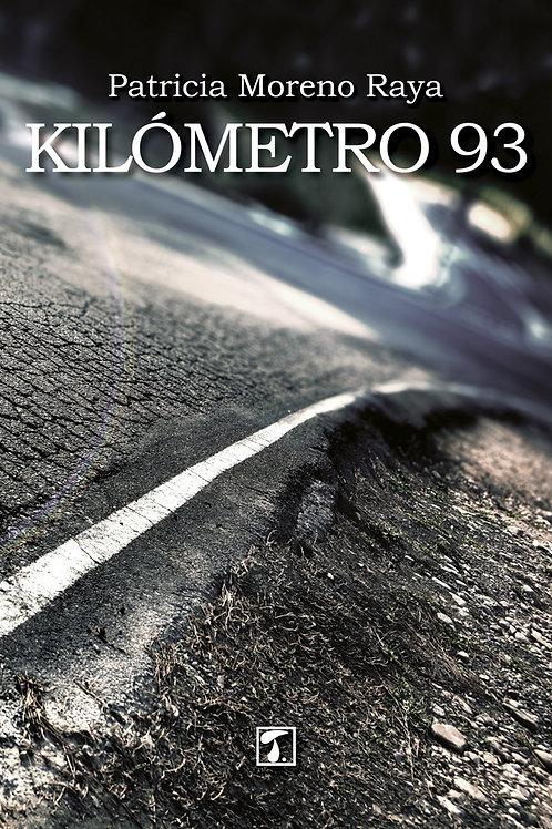 KILÓMETRO 93 (Patricia Moreno Raya)