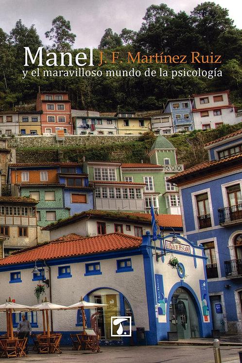 MANEL y el maravilloso [...] (J.F. Martínez)