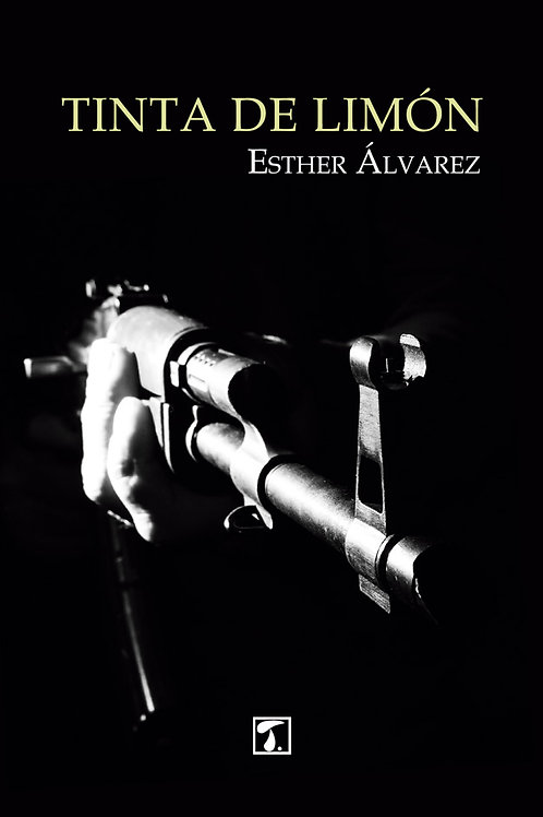 TINTA DE LIMÓN (Esther Álvarez)