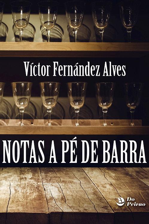 NOTAS A PÉ DE BARRA (Víctor Fdez. Alves)