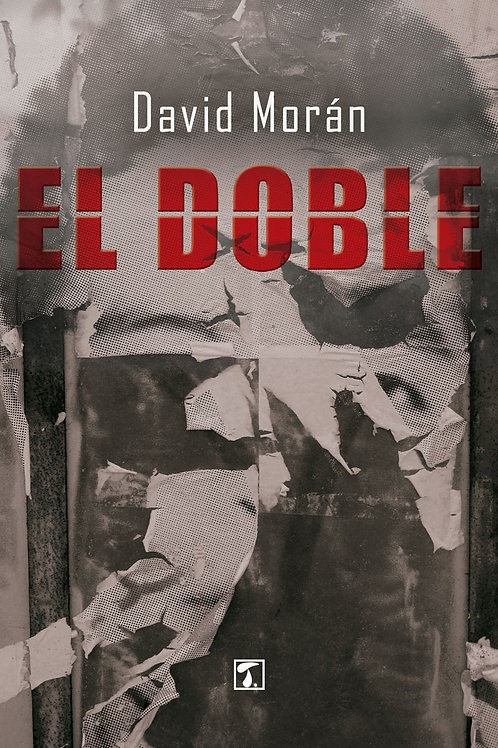 EL DOBLE (David Morán)