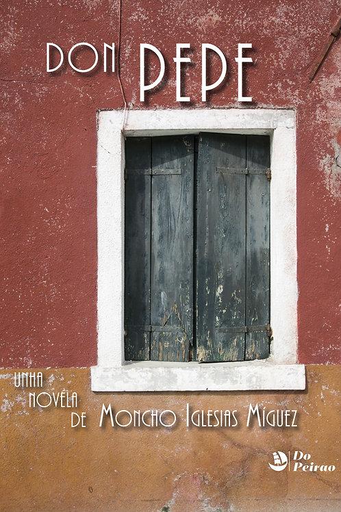 DON PEPE (Moncho Iglesias Míguez)
