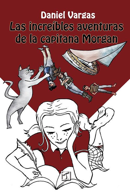 LAS INCREÍBLES AVENTURAS DE LA CAPITANA MORGAN (Daniel Vargas)