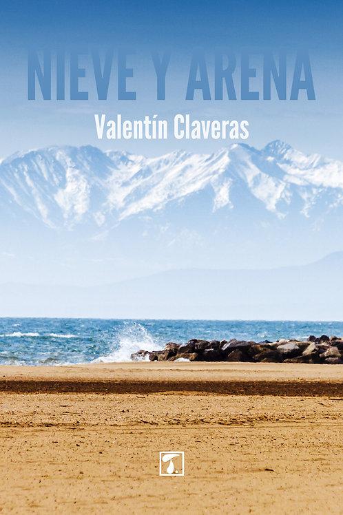 NIEVE Y ARENA (Valentín Claveras)