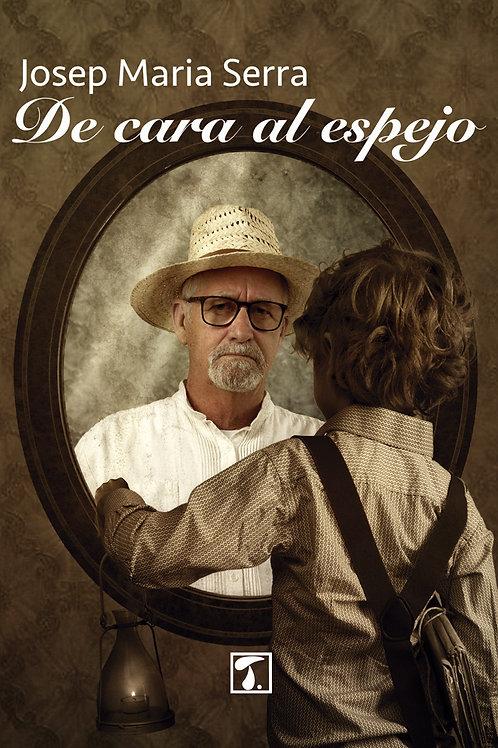 DE CARA AL ESPEJO (Josep Maria Serra)