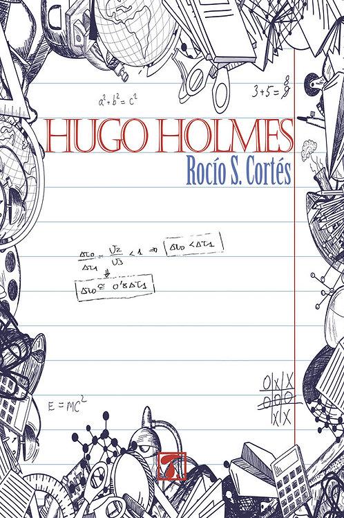 HUGO HOLMES (Rocío S. Cortés)