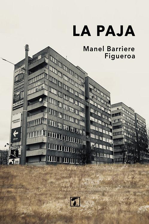 LA PAJA (Manel Barriere)
