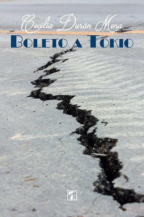 BOLETO A TOKIO (Cecilia Durán)