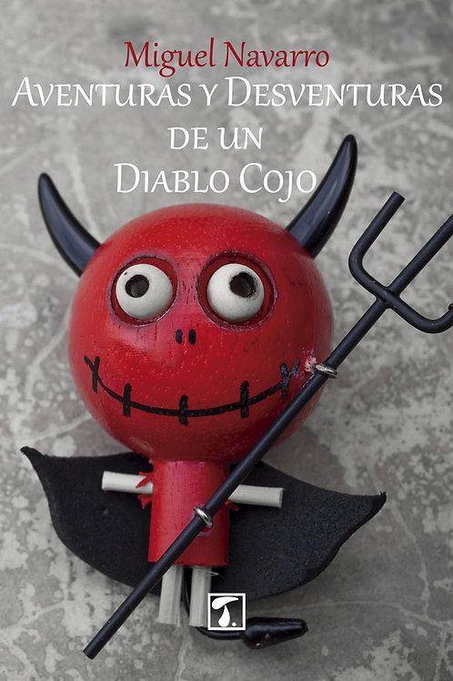 AVENTURAS Y DESVENTURAS DE UN DIABLO COJO (Miguel Navarro)