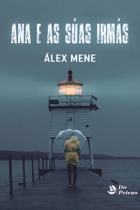 ANA E AS SÚAS IRMÁS (Álex Mene)