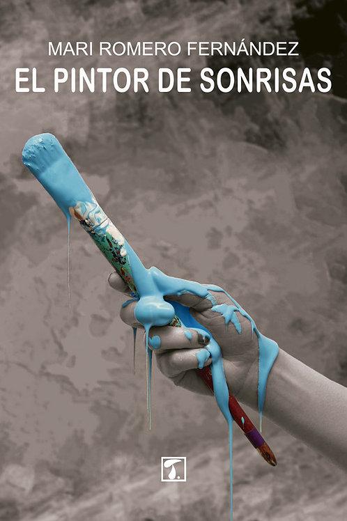 EL PINTOR DE SONRISAS (Mari Romero)