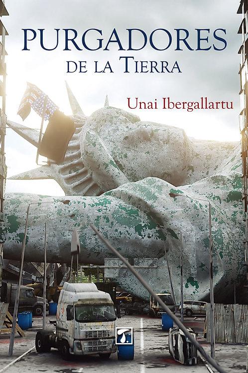 PURGADORES DE LA TIERRA (Unai Ibergallartu)