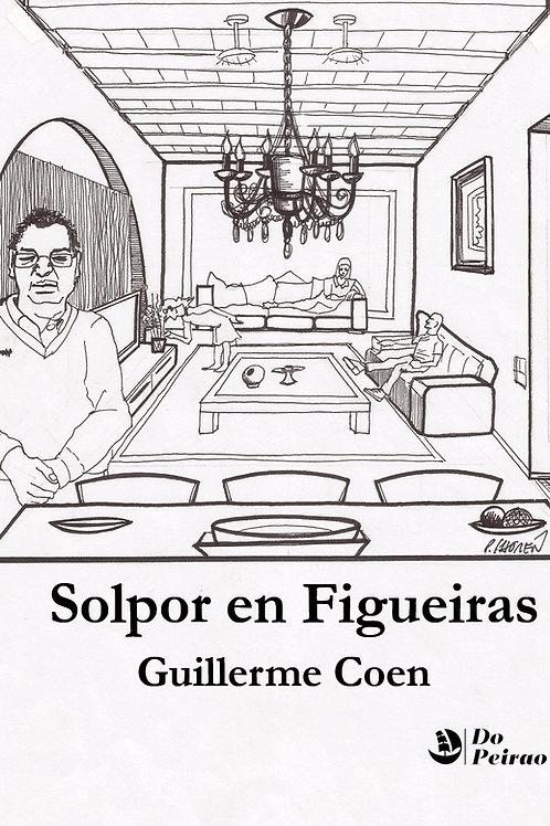SOLPOR EN FIGUEIRAS (Guillerme Coen)