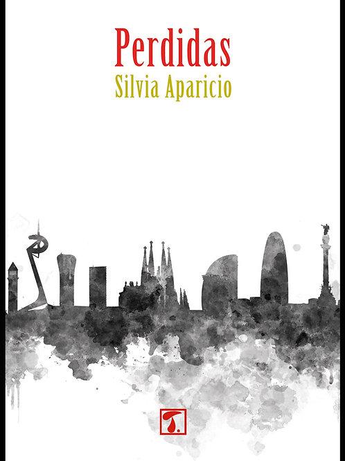 PERDIDAS (Silvia Aparicio)