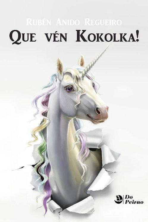 QUE VÉN KOKOLKA! (Rubén Anido)