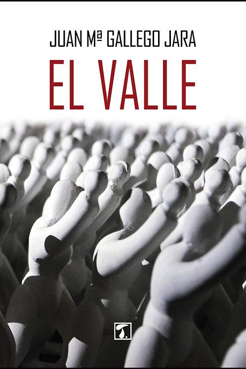 EL VALLE (Juan Mª Gallego)
