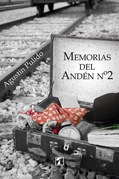 MEMORIAS DEL ANDÉN Nº2 (Agustín Pulido)