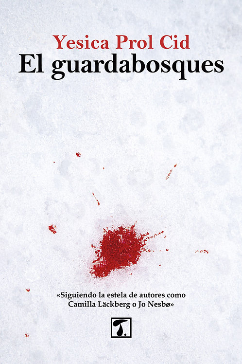 EL GUARDABOSQUES (Yesica Prol)