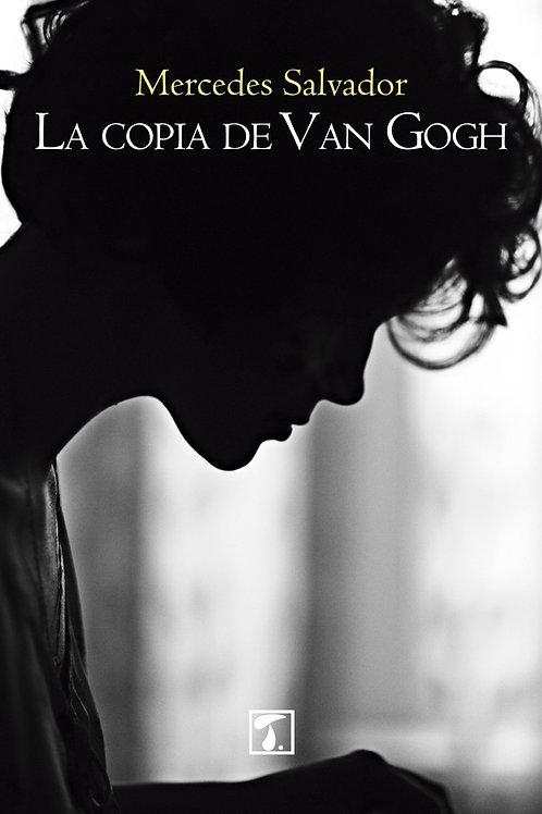 LA COPIA DE VAN GOGH (Mercedes Salvador)