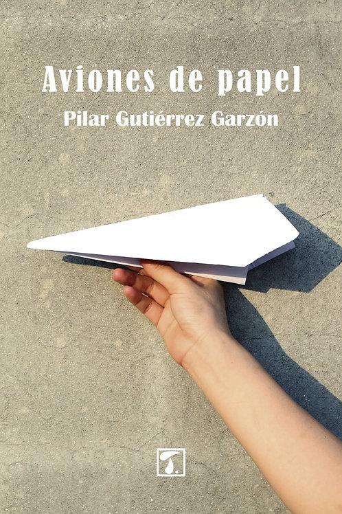 AVIONES DE PAPEL (Pilar G. Garzón)