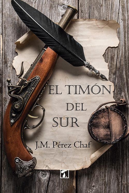 EL TIMÓN DEL SUR (J.M. Pérez Chaf)