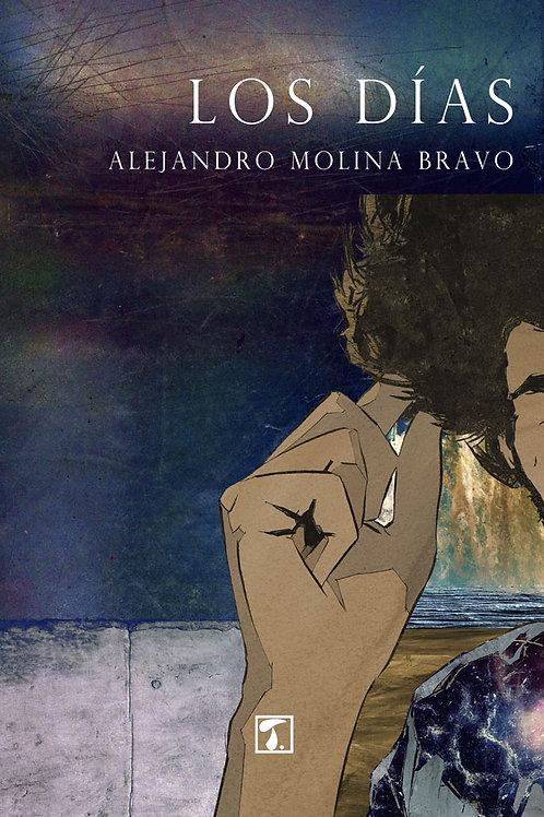 LOS DÍAS (Alejandro Molina Bravo)