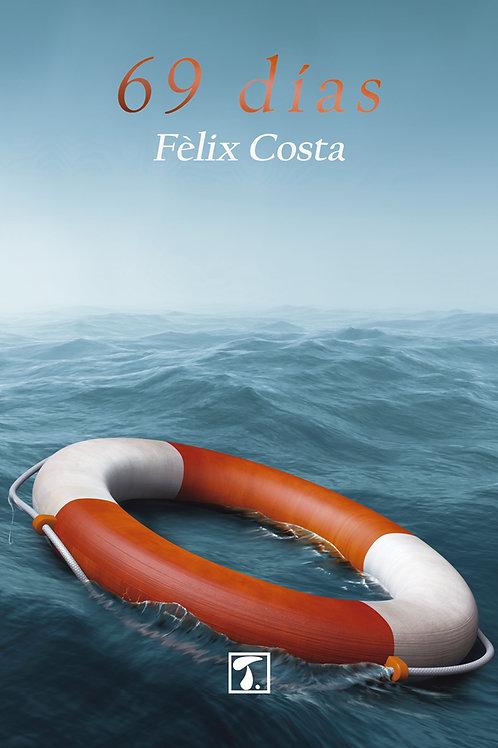 69 DÍAS (Félix Costa)