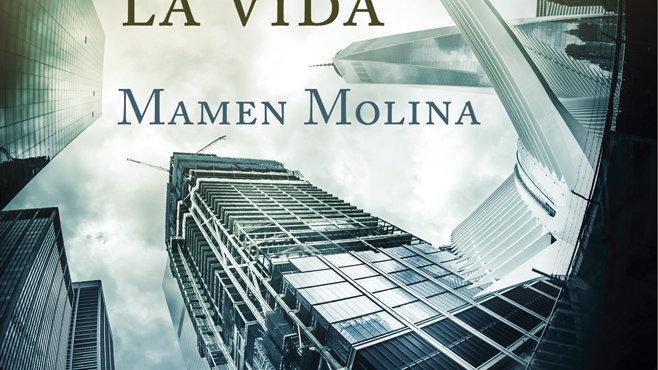 LA MUERTE QUE DA LA VIDA (Mamen Molina)