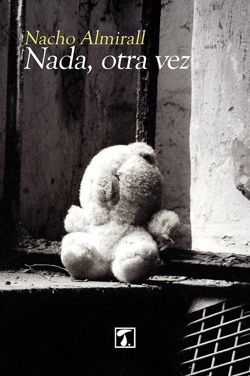 NADA, OTRA VEZ (Nacho Almirall)