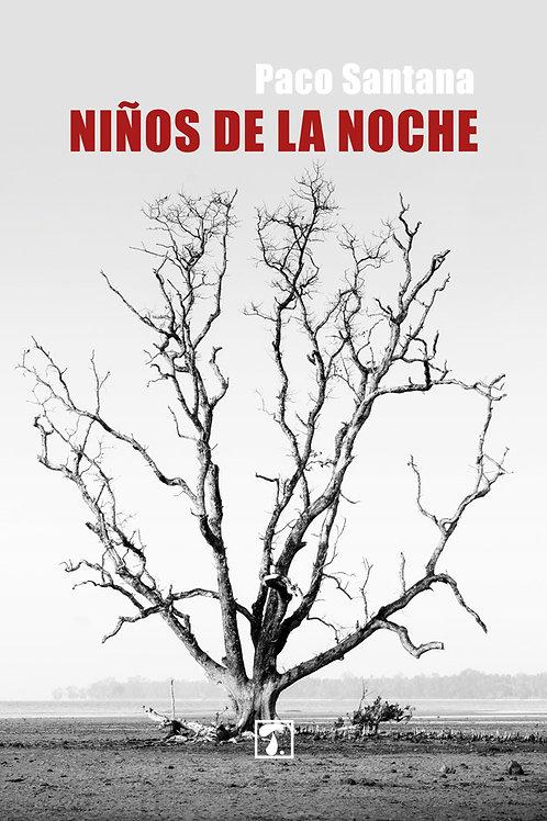 NIÑOS DE LA NOCHE (Paco Santana)