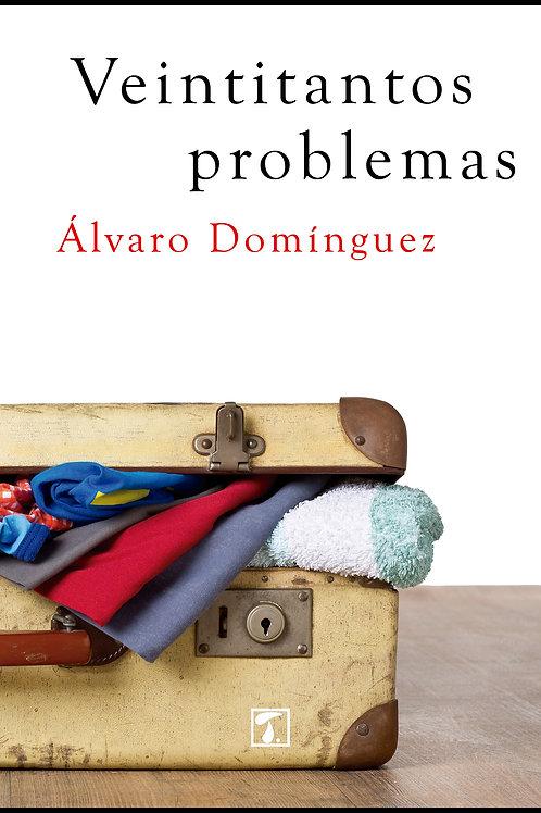 VEINTITANTOS PROBLEMAS (Álvaro Domínguez)