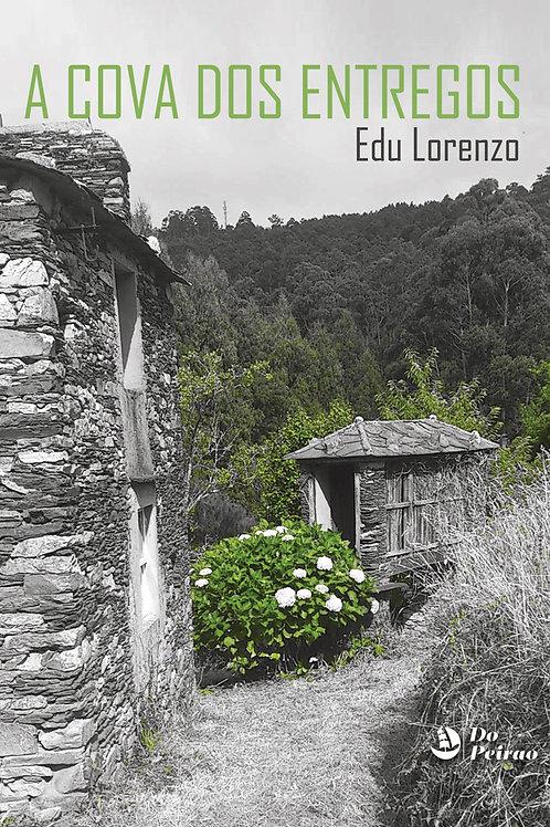 A COVA DOS ENTREGOS (Edu Lorenzo)