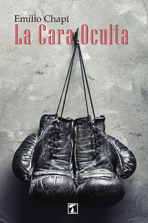 LA CARA OCULTA (Emilio Chapí)