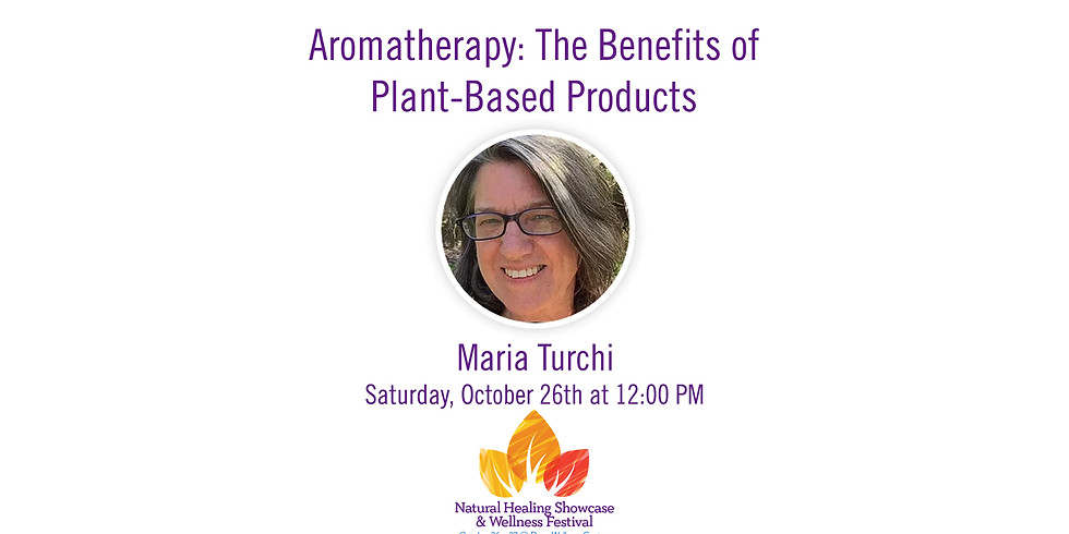 Aromatherapy - The Health Benefits of Plant-Based Products