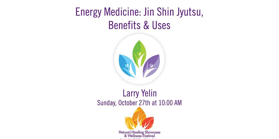 Energy Medicine - Jin Shin Jyutsu, Benefits & Uses