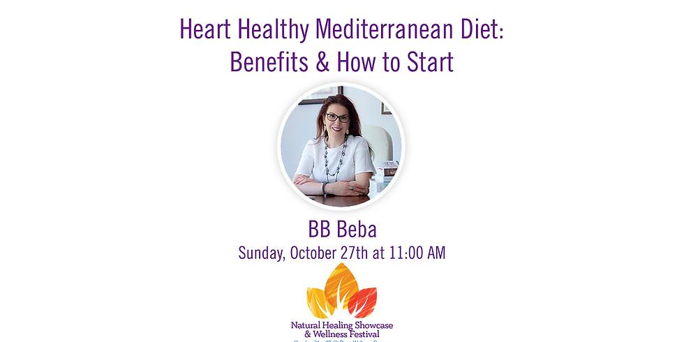 Heart Healthy Mediterranean Diet - Benefits, & How to Start