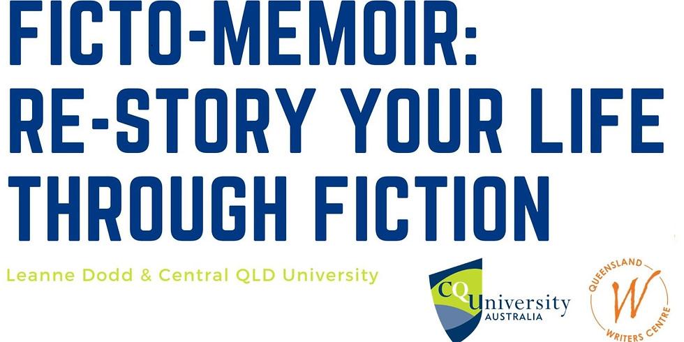 Ficto-Memoir: Free 4-week life writing program