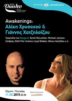 Awakenings at Rialto