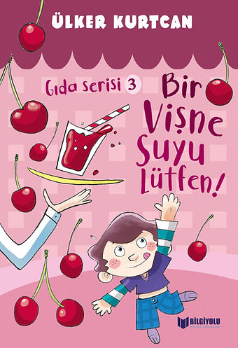 GIDA SERİSİ 3 - BİR VİŞNE SUYU LÜTFEN!.j