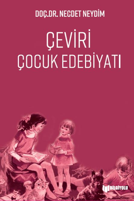 Necdet Neydim - Çeviri Çocuk Edebiyatı