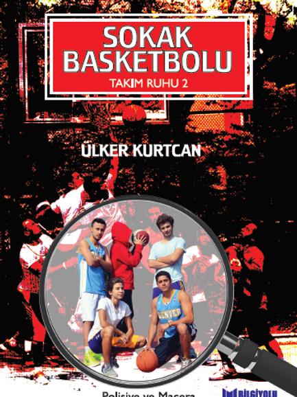 Ülker Kurtcan - Takım Ruhu 2 Sokak Basketbolu