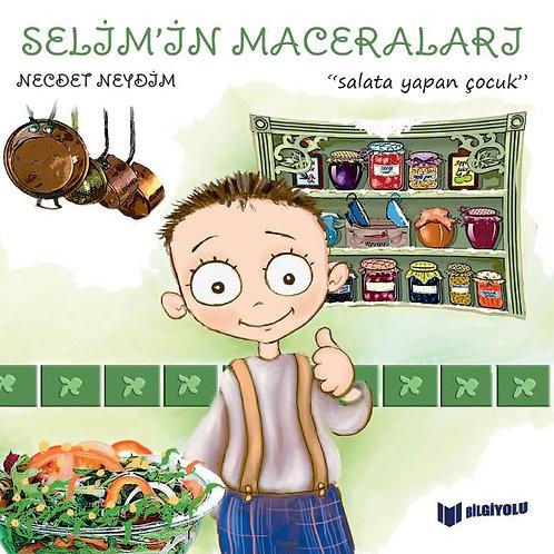 Necdet Neydim - Selim'in Maceraları Salata Yapan Çocuk