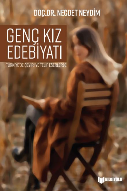 Necdet Neydim - Genç Kız Edebiyatı