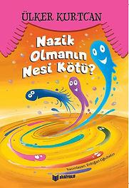 NAZİK OLMANIN NESİ KÖTÜ.JPG