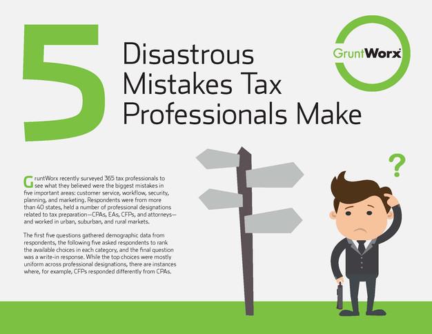 5 Disastrous Mistakes Tax Pros Make