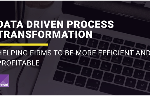 Data Driven Process Transformation - Helping Firms to be more efficient and profitable