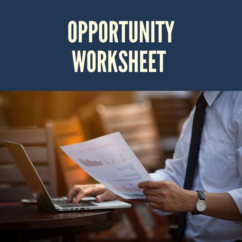 Opportunity Worksheet