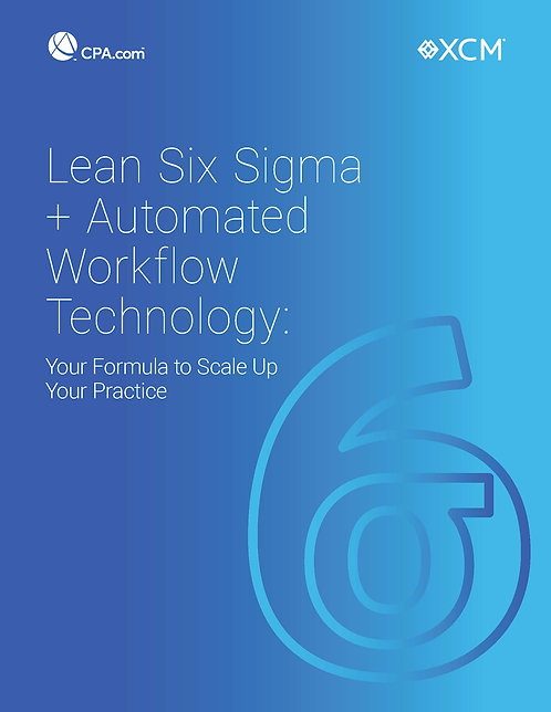 Lean Six Sigma+Automated Workflow Technology