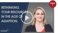 Rethinking your resources in the Age of Adaption.