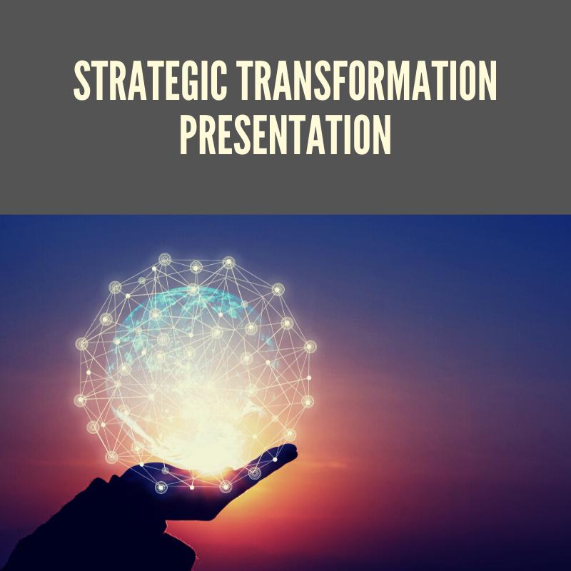 Strategic Transformation PRESENTATION